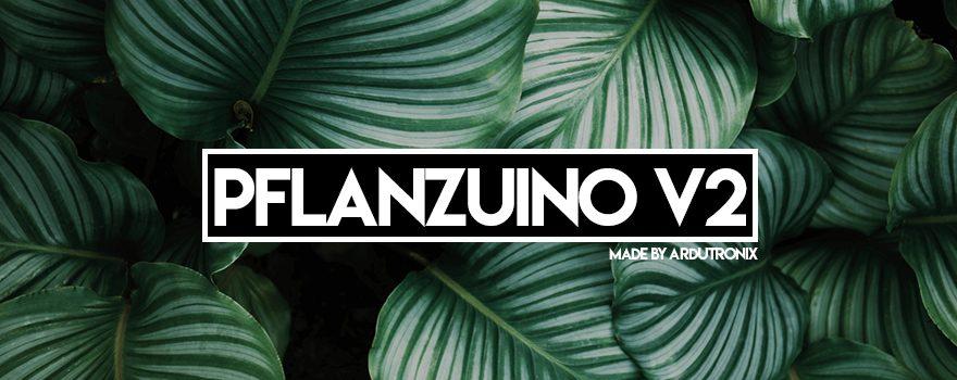 pflanzuino-v2
